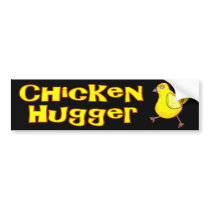 Chicken Hugger Bumper Sticker