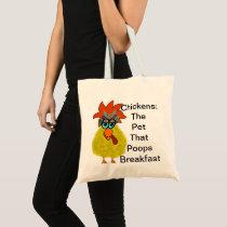 Chicken Humor Tote Bag
