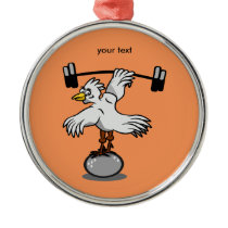 Chicken lifting weights metal ornament