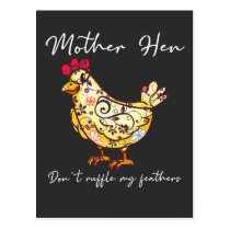Chicken Lover Mother Hen Don't Ruffle My Feathers Postcard