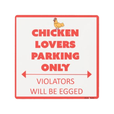 ChickinBoots Chicken Lovers Parking Only! Metal Print