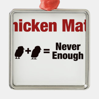 Chicken Math 1+1=Never Enough Metal Ornament