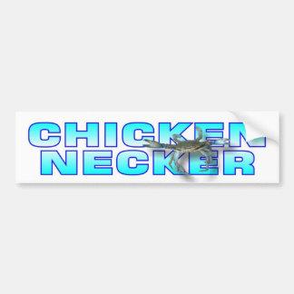 Chicken Necker Bumper Sticker