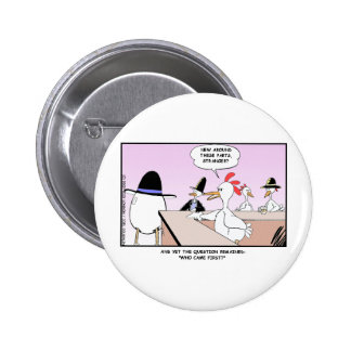 Chicken Or Egg? Funny Gifts & Collectibles Pin