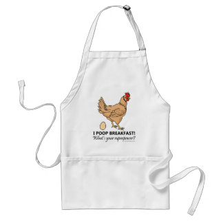 Chicken Poops Breakfast Funny Design Adult Apron