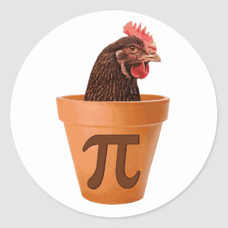 Chicken Pot Pi and I don t care Round Stickers