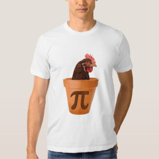 Chicken Pot Pi (and I don't care) Tee Shirt
