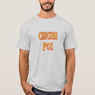 """""""Chicken Pox"""" T-Shirt"""