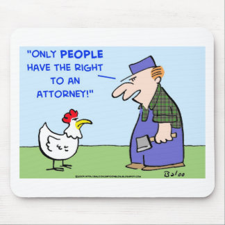 CHICKEN RIGHT ATTORNEY MOUSE PAD