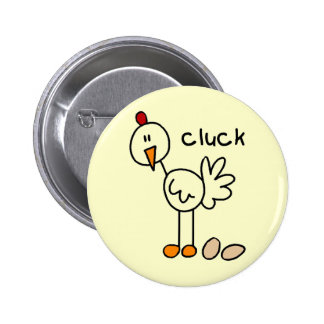 Chicken Says Cluck Tshirts and Gifts Buttons