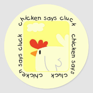 Chicken Says Cluck Tshirts and Gifts Sticker