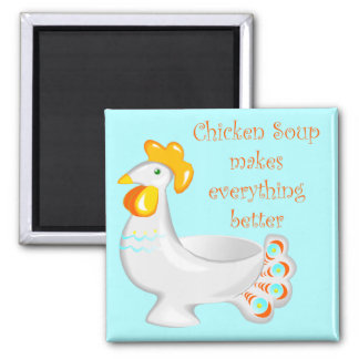 Chicken Soup Magnet
