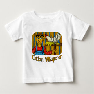 Chicken Whisperer Baby T-Shirt