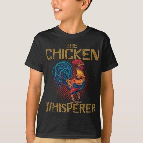 Chicken Whisperer Farmer T-Shirt