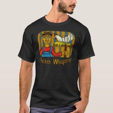 MorganCreativeDesign Chicken Whisperer T-Shirt