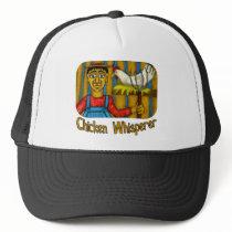 Chicken Whisperer Trucker Hat