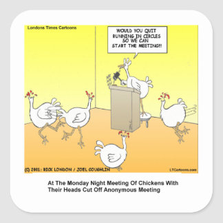 Chickenhead Anonymous Cartoon Gifts & Tees Square Sticker