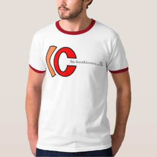 """Chickenkissers.piczo.com """"Gotta Love 'Em"""" Shirt"""