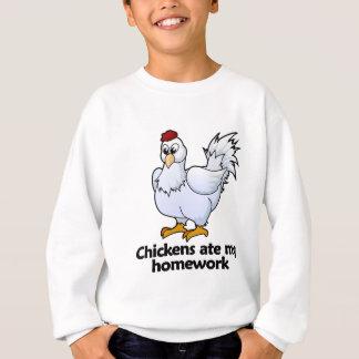 Chickens ate my homework sweatshirt