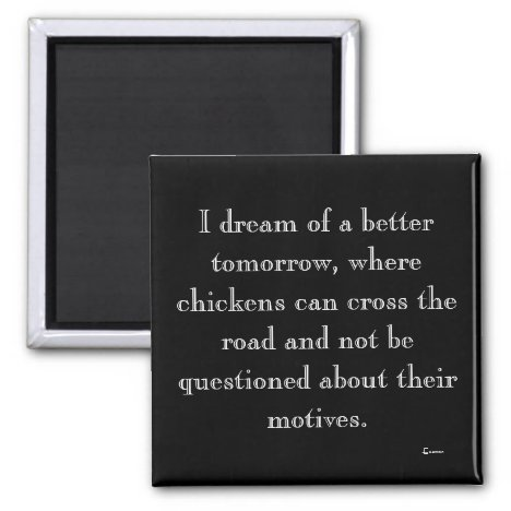 Chickens Crossing Motive Magnet