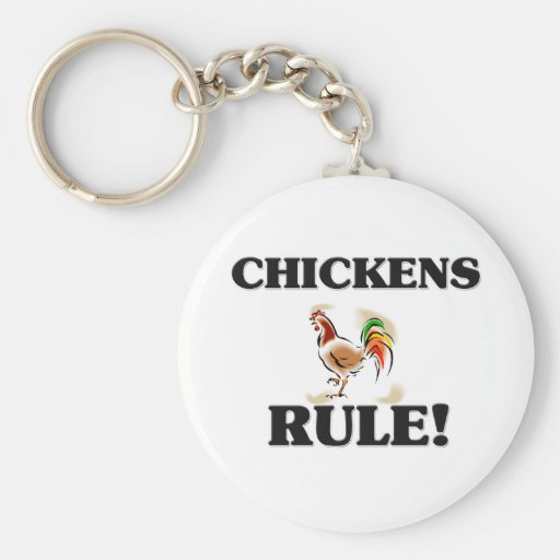 CHICKENS Rule! Keychain