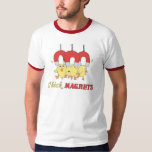 Chickmagnets T-Shirt
