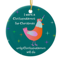 Chickopotamus For Christmas,  Chicken Unicorn Ceramic Ornament