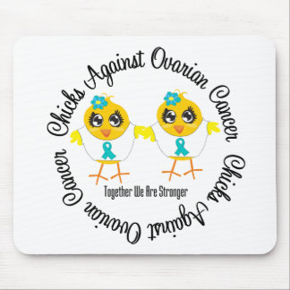 Chicks Against Ovarian Cancer Mouse Pad