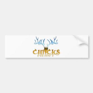CHICKS DEER HUNT BUMPER STICKER