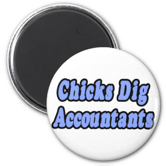 Chicks Dig Accountants 2 Inch Round Magnet