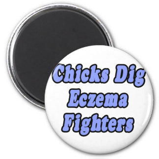 Chicks Dig Eczema Fighters Refrigerator Magnets
