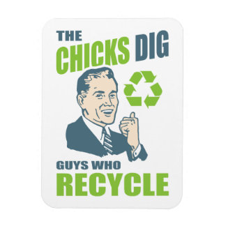Chicks Dig Guys Who Recycle Retro Cartoon Magnet