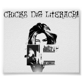 Chicks Dig Literacy Poster