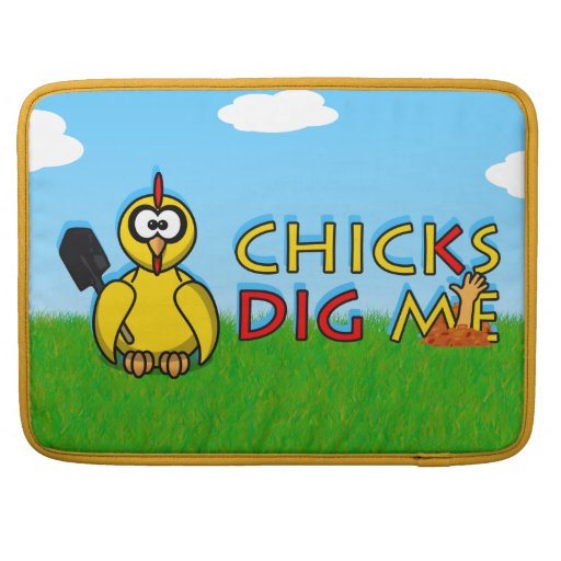 Chicks dig me! sleeve for MacBook pro