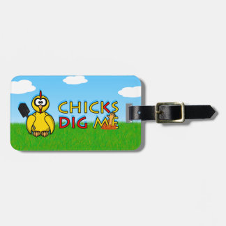 Chicks dig me! tags for luggage