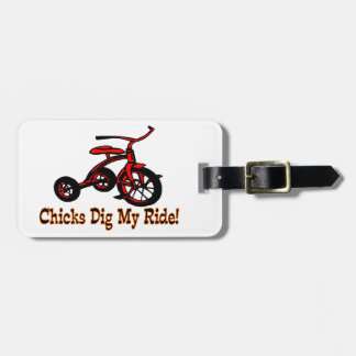Chicks Dig My Ride Tricycle Tag For Luggage
