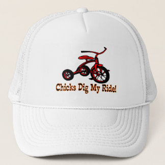 Chicks Dig My Ride Tricycle Trucker Hat