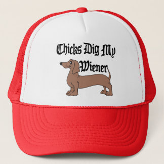 Chicks Dig My Wiener German Gift Trucker Hat