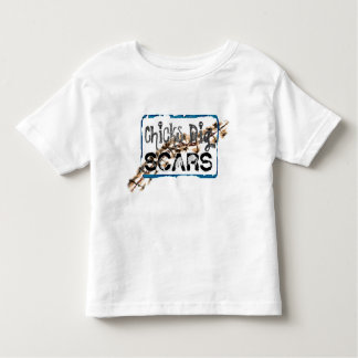 Chicks Dig Scars (Style A) - Toddler Shirt