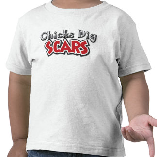 Chicks Dig Scars (Style C) - Toddler Shirt