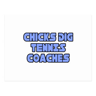 Chicks Dig Tennis Coaches Post Cards