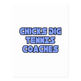 Chicks Dig Tennis Coaches Postcards