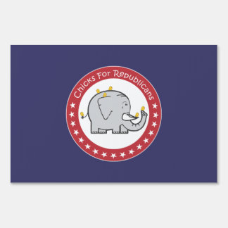 chicks for republicans yard sign