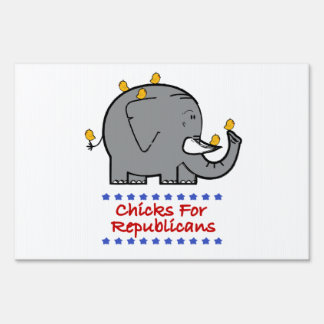 chicks for republicans yard signs