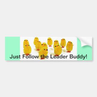 Chicks Leader Bumper Sticker