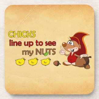 Chicks line up to see my nuts coaster