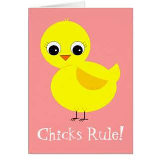 Chicks Rule Card