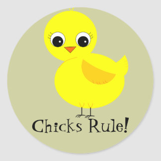 Chicks Rule! Classic Round Sticker