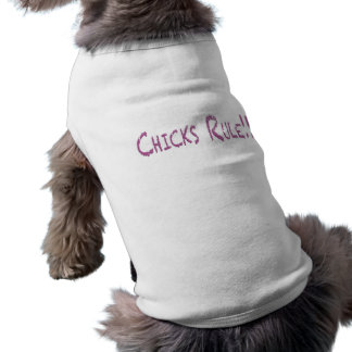 Chicks Rule on Transparent Pet Tshirt