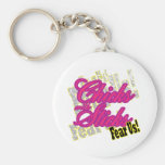 Chicks with Sticks Fear Us Keychain